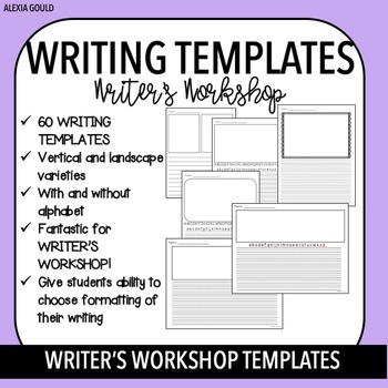 60 Writing Templates | Writer's Workshop Templates