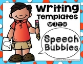 Writing Templates with Speech Bubbles (K-3)