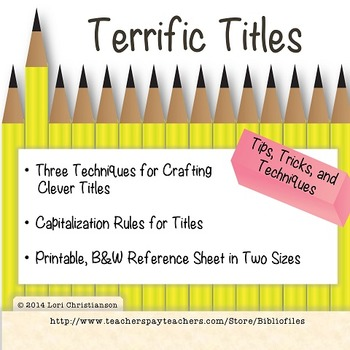 Writing Terrific Titles:  PowerPoint Mini-Lesson and Printable Reference