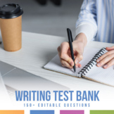 Writing Test Bank - Editable Test or Quiz Questions