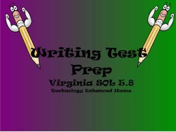 Writing Test Prep for Virginia SOL 5.8 TEI
