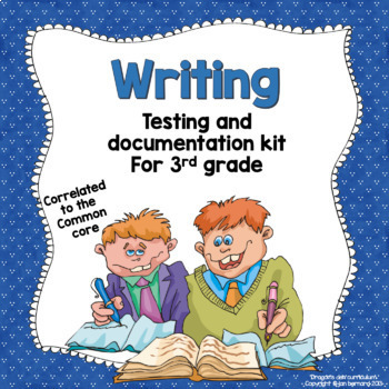 Writing Testing and Documentation Kit for 3rd Grade