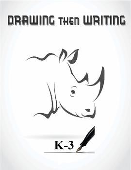 Writing Then Drawing  K-3