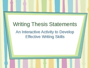 Writing Thesis Statements
