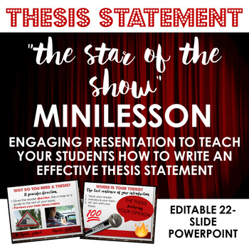 Writing Thesis Statements: The Star of the Show - Mini-lesson Presentation