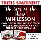 Writing Thesis Statements: The Star of the Show - Writing Workshop Mini-lesson