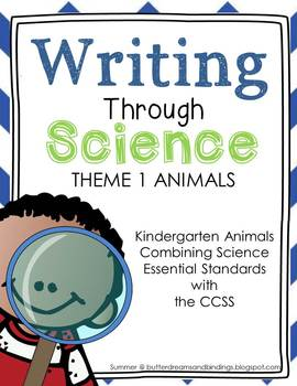 Writing Through Science Animals (Kindergarten CCSS and Science)