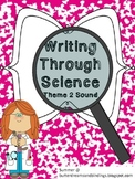 Writing Through Science Sound (2nd grade Common Core)