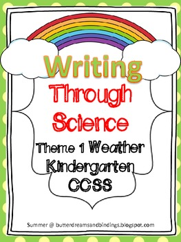 Writing Through Science Weather (Kindergarten CCSS)