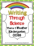 Writing Through Science Weather (Kindergarten CCSS)