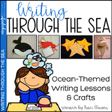 Writing Lessons - Ocean Writing and Crafts - Writing Through the Sea