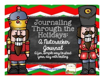Writing Through the Seasons: A Nutcracker Journal