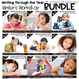 Writing Writers Workshop :Writing Through the Year Bundle  {CC Aligned}