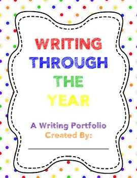 Writing Through the Year - A Writing Portfolio