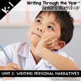 Writers Workshop :Writing Through the Year Unit 2