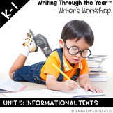 Writers Workshop :Writing Through the Year Unit 5