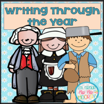 Writing Through the Year...Opinion, Narrative, Informative