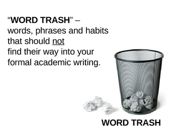 Writing Tips: What NOT to Include in Academic Writing