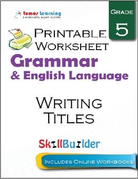 Writing Titles Printable Worksheet, Grade 5