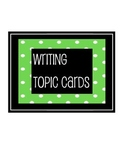 Writing Topic Cards