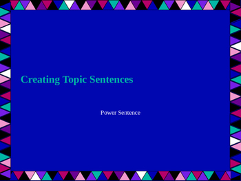 Writing Topic Sentences Power Point Lesson