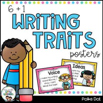 Writing Traits Posters {6+1}