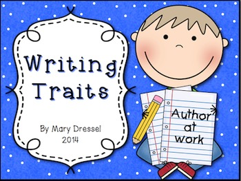 Writing Traits Presentation and Printables - designed around 4th CCSS