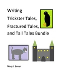 Writing Trickster Tales, Fractured Tales and Tall Tales Bundle