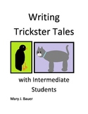 Writing Trickster Tales with Intermediate Students