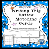 Writing Trig Ratios Matching Card Set