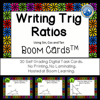 Writing Trig Ratios--Sine, Cosine and Tangent Boom Cards--Digital Task Cards