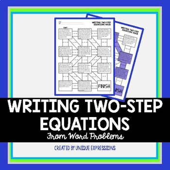 Writing Two-Step Equations from Word Problems Maze Activity