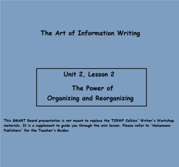Writing Unit 2 PPT: The Art of Information Writing Lesson 6-20
