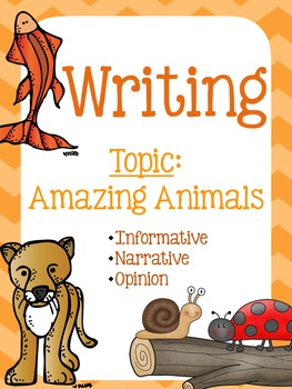 Writing Unit - Amazing Animals