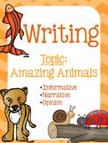 Writing Unit - Amazing Animals