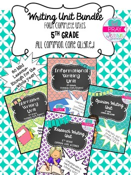 Writing Unit Bundle- 5th Grade
