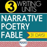 Narrative Writing, Poetry Writing, and Fable Writing Units
