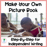 Writing Unit--Create Your Own Picture Book!