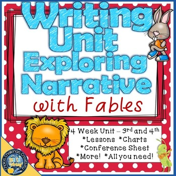Writing Unit - Exploring Narrative with Fables