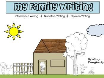 Writing Unit - Family (Narrative, Informative & Opinion)