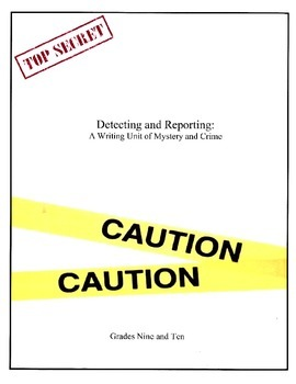 Writing Unit: Reporting and Detecting