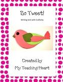 Writing Unit with Craftivity: So Tweet!