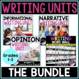 Writing Units: Opinion, Informational & Narrative with Writing Word Wall