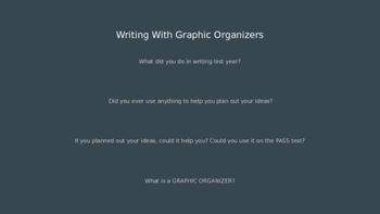 Writing Using Graphic Organizers