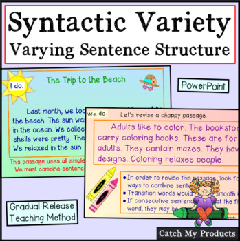 Writing Process :  Using Syntactic Variety