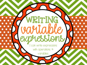 Writing Variable Expressions Lesson Bundle