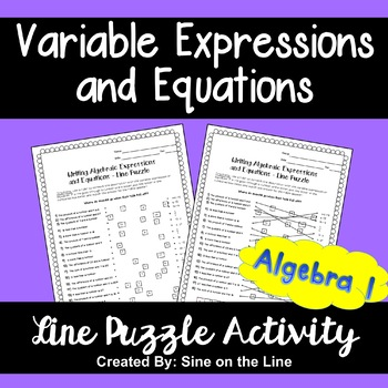 Writing Variable Expressions and Equations: Line Puzzle Activity