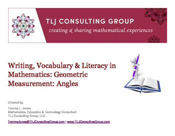 Writing, Vocabulary & Literacy in Mathematics: Geometric Measurement: Angles