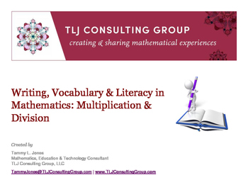 Writing, Vocabulary & Literacy in Mathematics: Multiplication & Division