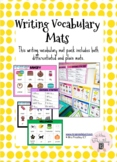 Writing Vocabulary Mats (differentiated and plain)